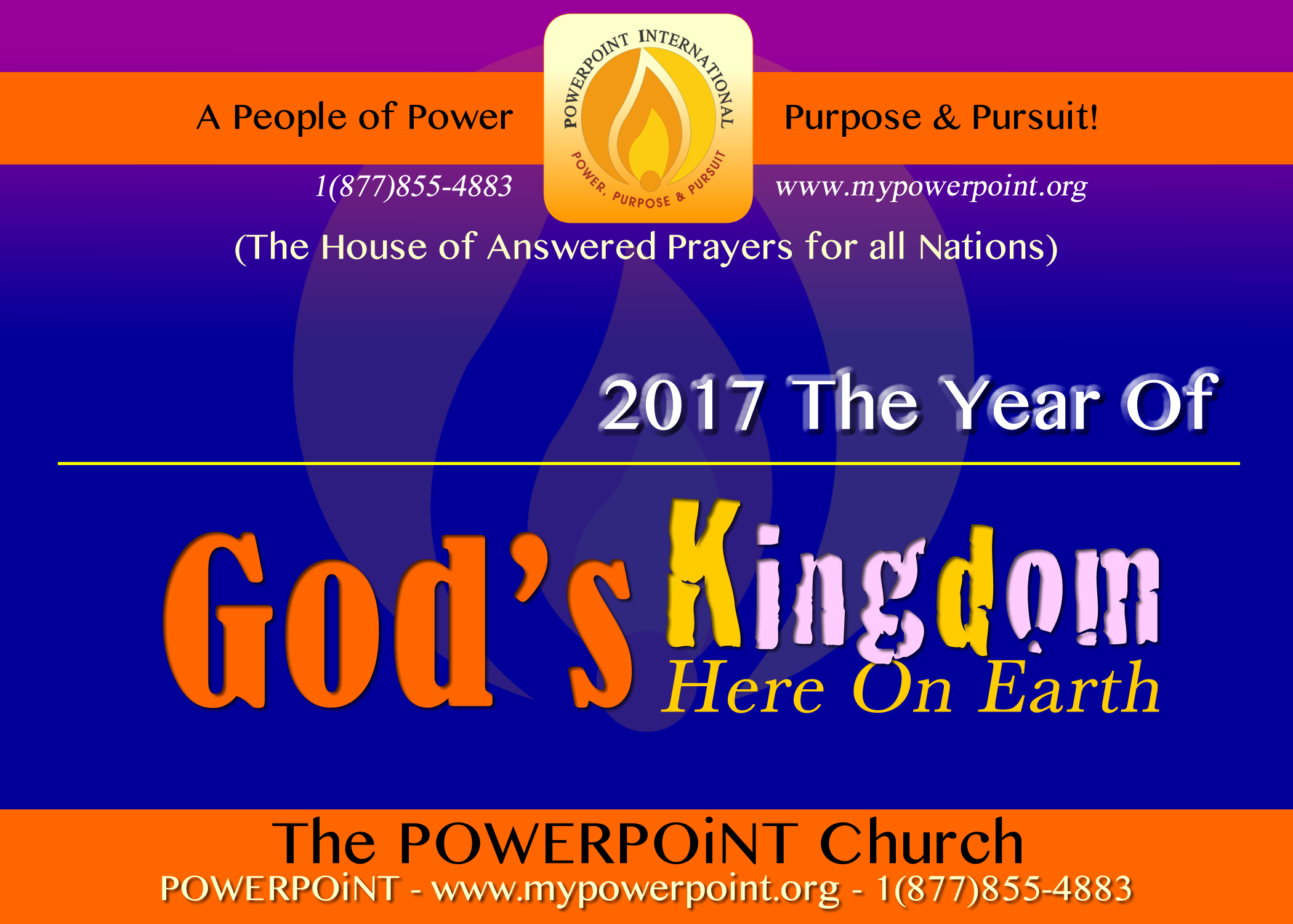 2017 God's Kingdom Here On Earth
